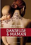 Danseuse et maman par Marc Fisher et Martine Jeanson