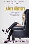 La jeune Millionnaire par Marc Fisher et Éliane-G Laourelle