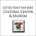 Little Italy San Jose | Italian Business District | Cultural Center | Museum