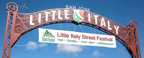 <image:Little Italy Italian Festival> <image:San Jose Historic District> <image:Little Italy Arch>