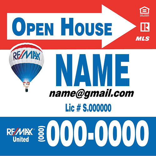 Remax I Open House I 24x18
