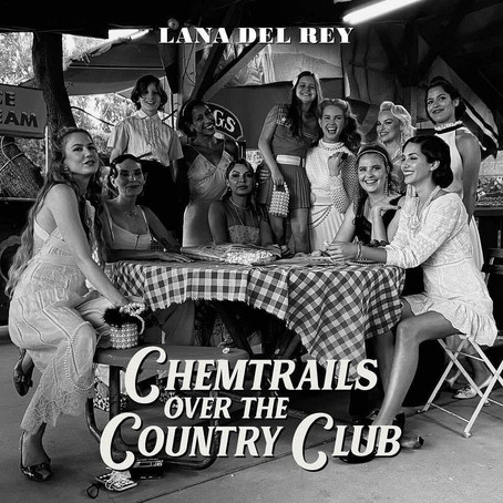 Album Review: Lana del Rey – 'Chemtrails Over The Country'