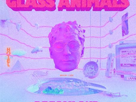 Album Review: Glass Animals - 'Dreamland'