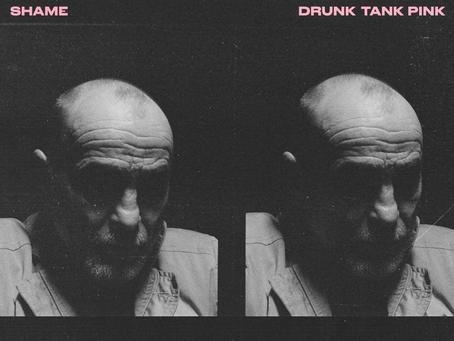 Album Review: Shame – 'Drunk Tank Pink'
