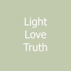 Light - Love - Truth