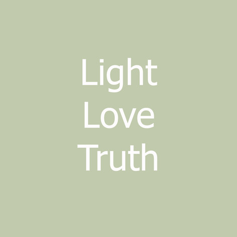 Light - Love - Truth