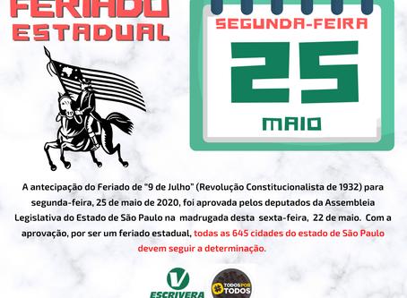 APROVADO Antecipação do feriado de 9 de julho para próxima segunda-feira (25) em SP.