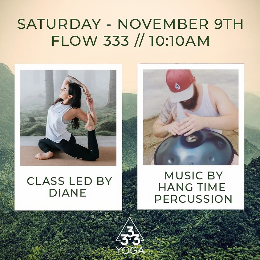 333 Flow Class + Hang Time Percussion