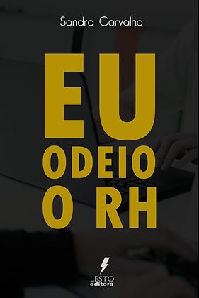 EU ODEIO O RH