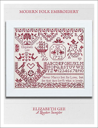 Elizabeth Gee: A Quaker Sampler by Modern Folk Embroidery