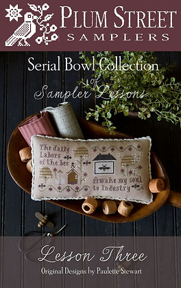 *Serial Bowl Collection Lesson Three CHART by Plum Street Samplers
