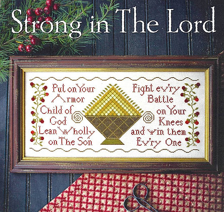 Strong in the Lord by Plum Street Samplers