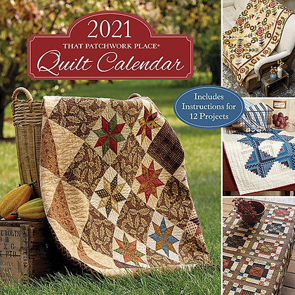 2021 Quilt Calendar by That Patchwork Place