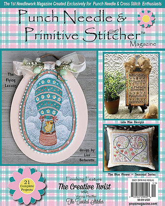 Spring 2021 Punch Needle & Primitive Stitcher Magazine