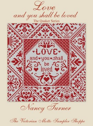 Love and You Shall Be Loved by The Victorian Motto Sampler Shoppe