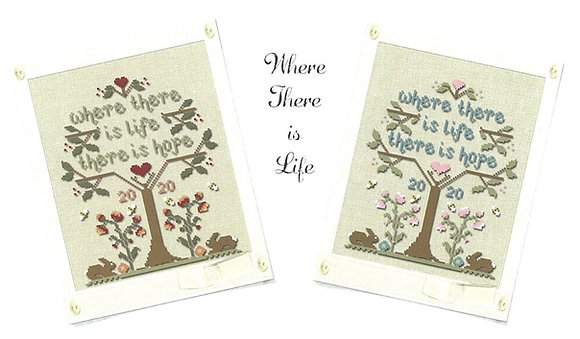 Where There is Life by Little House Needleworks/Country Cottage Needleworks