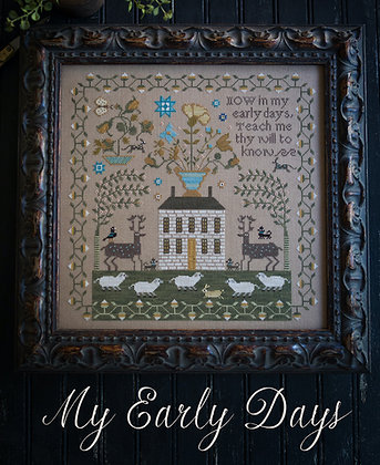 My Early Days by Plum Street Samplers