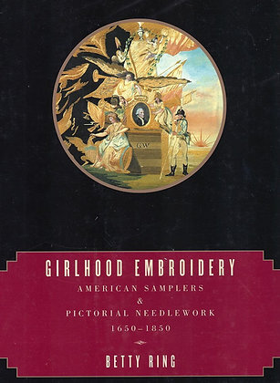 Girlhood Embroidery 2-Volume Set by Betty Ring