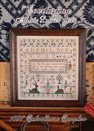 Everlasting: Alfreda Lewis 1833 by 1897 Schoolhouse Samplers