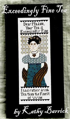 *Exceedingly Fine Tea by Kathy Barrick