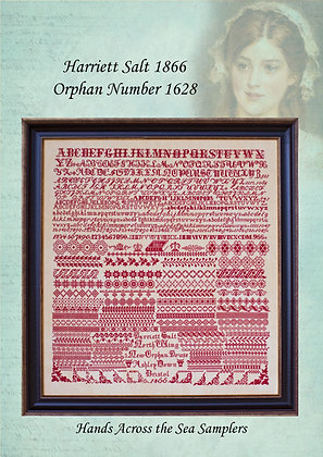 Harriett Salt 1866 Orphan Number 1628 by Hands Across the Sea Samplers