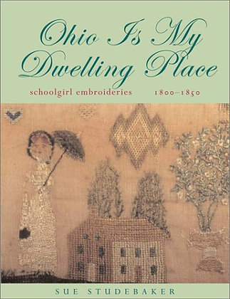 Ohio is My Dwelling Place by Sue Studebaker