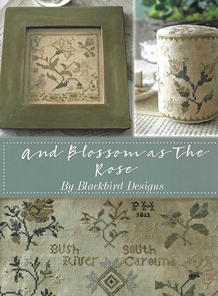 And Blossom as the Rose by Blackbird Designs