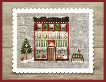 Hometown Holiday: Grocery Store by Little House Needleworks