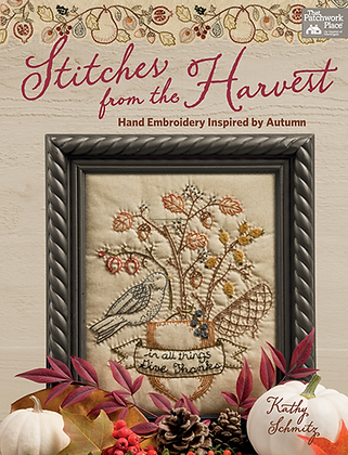 Stitches from the Harvest by Kathy Schmitz