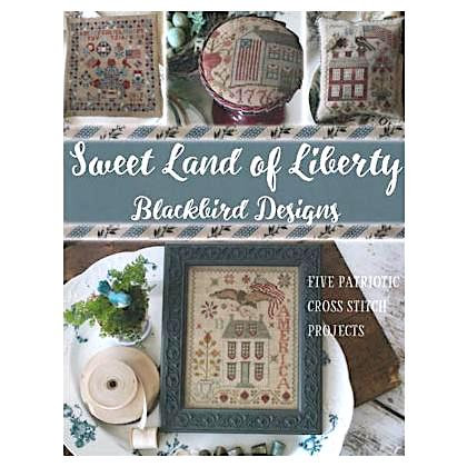 RE-RELEASE Sweet Land of Liberty by Blackbird Designs