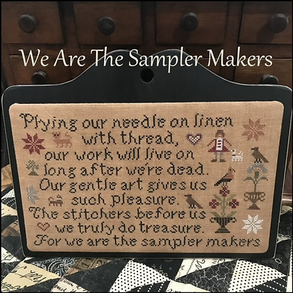 We Are the Sampler Makers by The Scarlett House