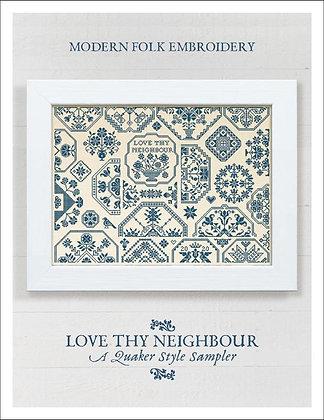 Love Thy Neighbor: A Quaker Sampler by Modern Folk Embroidery