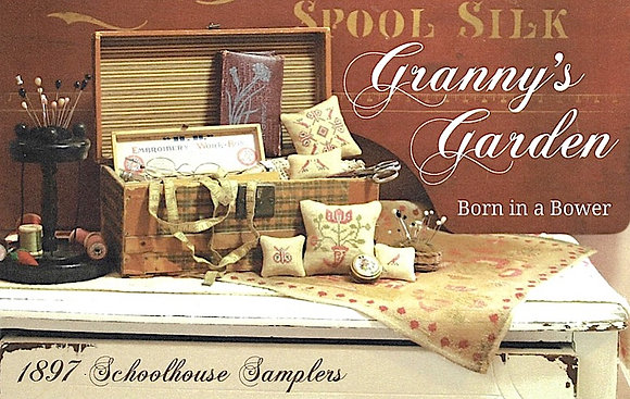 Granny's Garden: Born in a Bower by 1897 Schoolgirl Samplers