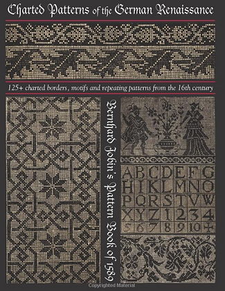 Charted Patterns of the German Renaissance: Gernard Jobin's Pattern Book of 1589