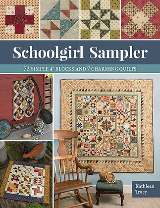 "Schoolgirl Sampler: 72 SImple 4"" Blocks and & Charming Quilts by Kathleen Tracy"