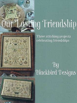 Our Lasting Friendship by Blackbird Designs