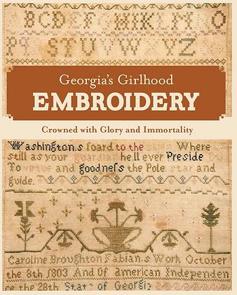 Georgia's Girlhood Embroidery by Kathleen Staples