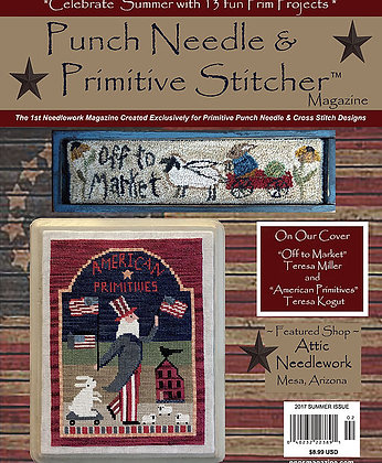 2017 Summer Punch Needle & Primitive Stitcher Magazine