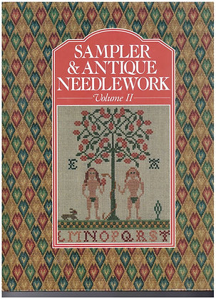 Sampler & Antique Needlework Volume II by Darleen O'Steen (and others)