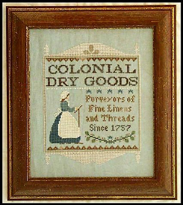Colonial Dry Goods by Little House Needleworks