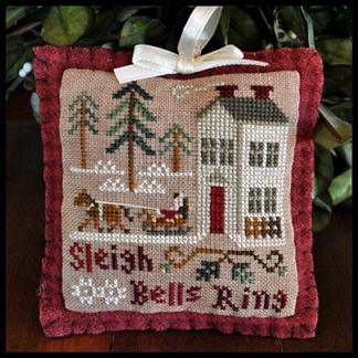 Sleigh Bells Ring by Little House Needleworks