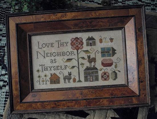 Love Thy Neighbor by Plum Street Samplers