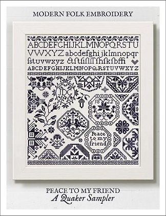 Peace to My Friend: A Quaker Sampler by Modern Folk Embroidery