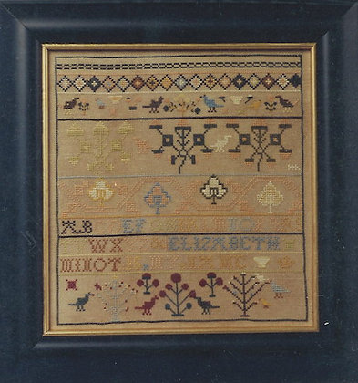 Eliza Beth Minot: An 18th Cent. Sampler by Bittersweet House