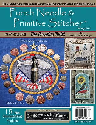 Summer 2018 Punch Needle & Primitive Stitcher Magazine