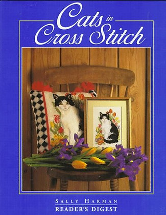CATS Cats in Cross Stitch a Reader's Digest Publication (HARDCOVER)