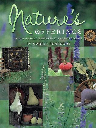 Nature's Offerings by Maggie Bonanomi