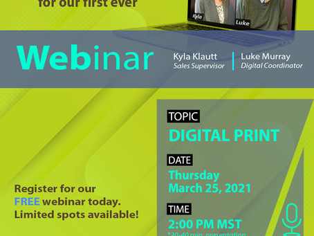 Register for our DIGITAL PRINT WEBINAR