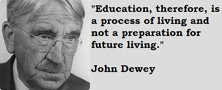 education is living, not preparation for life