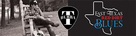 Bubba T - East Texas Red Dirt Blues - Banner - 468x125.jpg